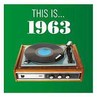 Various Artists.. – This Is... 1963