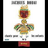 Přední strana obalu CD Heritage - Jacques Douai Chante Pour Les Enfants, Vol.2 - BAM (1961-1971)