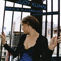 Judy Kuhn – Serious Playground: The Songs Of Laura Nyro