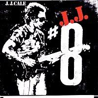 J. J. Cale – #8