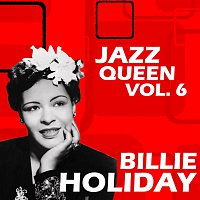 Billie Holiday – Jazz Queen Vol.  6