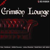 Lalitya Munshaw, Hariharan, Ranjit Barot, Ronu Majumdar – Crimson Lounge