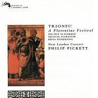 New London Consort, Philip Pickett – Trionfi! A Florentine Festival