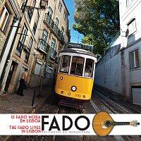 Různí interpreti – O Fado Mora Em Lisboa