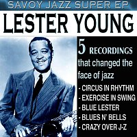 Lester Young – Savoy Jazz Super EP: Lester Young