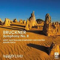 West Australian Symphony Orchestra, Asher Fisch – Bruckner: Symphony No. 8