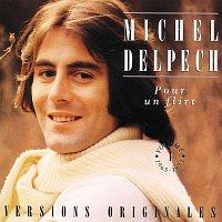 Michel Delpech – Pour Un Flirt - Vol.1