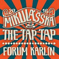 The Tap Tap – Mikulášská s The Tap Tap 2016 Forum Karlín