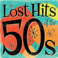 Lost Hits Of The 50's