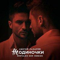Sergey Lazarev – NeOdinochki (Nostalgic EDM version)