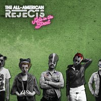The All-American Rejects – Kids In The Street