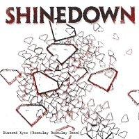 Shinedown – Diamond Eyes [Boom-Lay Boom-Lay Boom]
