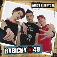 Rybičky 48 – Adios Embryos!