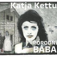 Pavla Beretová, Jaroslav Plesl, Jan Vlasák – Porodní bába (MP3-CD)