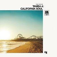 Tamba 4 – California Soul