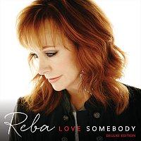 Reba McEntire – Love Somebody [Deluxe Edition]