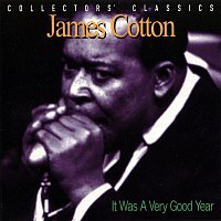 James Cotton – It Was A Very Good Year