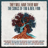 Různí interpreti – They Will Have Their Way - The Songs Of Tim & Neil Finn