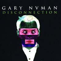 Gary Numan – Disconnection