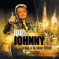 Johnny Hallyday – 100 % Johnny - Live a la tour Eiffel