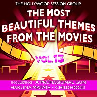The Hollywood Session Group – The Most Beautiful Themes From The Movies Vol. 13
