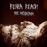 Benea Reach – The Mountain