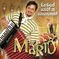Mario – Erted Szol A Szerenad