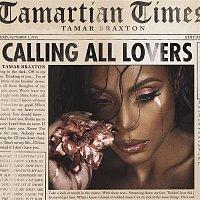 Tamar Braxton – Calling All Lovers