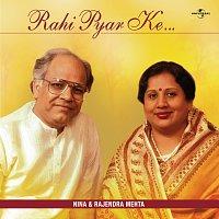 Nina Mehta, Rajendra Mehta – Rahi Pyar Ke