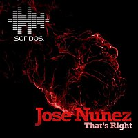 Jose Nunez – That's Right