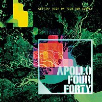 Apollo 440 – Gettin' High On Your Own Supply