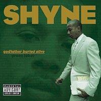Shyne – godfather buried alive