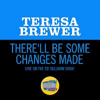 Teresa Brewer – There'll Be Some Changes Made [Live On The Ed Sullivan Show, December 11, 1955]