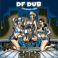 DF Dub – Country Girl