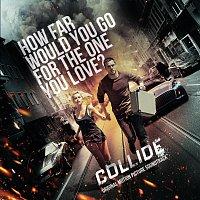 Různí interpreti – Collide [Original Motion Picture Soundtrack]