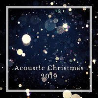 Různí interpreti – Acoustic Christmas 2019