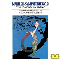 """Leonard Bernstein, Wiener Philharmoniker – Mahler: Symphonies Nos. 8 In E Flat - """"Symphony Of A Thousand"""" & 10 In F Sharp (Unfinished) - Adagio [Live]"""