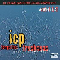 Insane Clown Posse – Forgotten Freshness, Vol.1 & 2