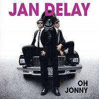 Jan Delay – Oh Jonny [2-Track]