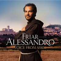 Friar Alessandro – Voice From Assisi