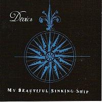 Devics – My Beautiful Sinking Ship