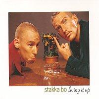 Stakka Bo – Living It Up