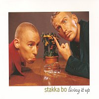 Stakka Bo – Living It Up