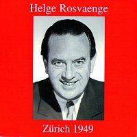 Helge Rosvaenge – Helge Rosvaenge - Zurich 1949