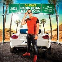 Dj Kayz, Ahmed Chawki, Dada's, Lartiste – Paris Oran New York 2015