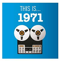 Various Artists.. – This Is... 1971