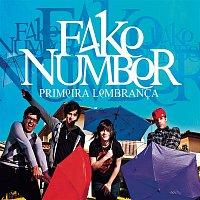 Fake Number – Primeira Lembranca
