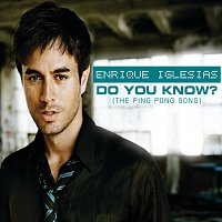 Enrique Iglesias – Do You Know? (The Ping Pong Song) [International Version]