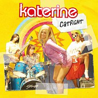 Katerine – Catfight