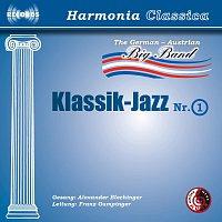 Alexander Blechinger, German-Austrian Big Band, Franz Gumpinger – Klassik Jazz 1: The German-Austrian Big Band 1  Gesang: Alexander Blechinger Leitung: Franz Gumpinger